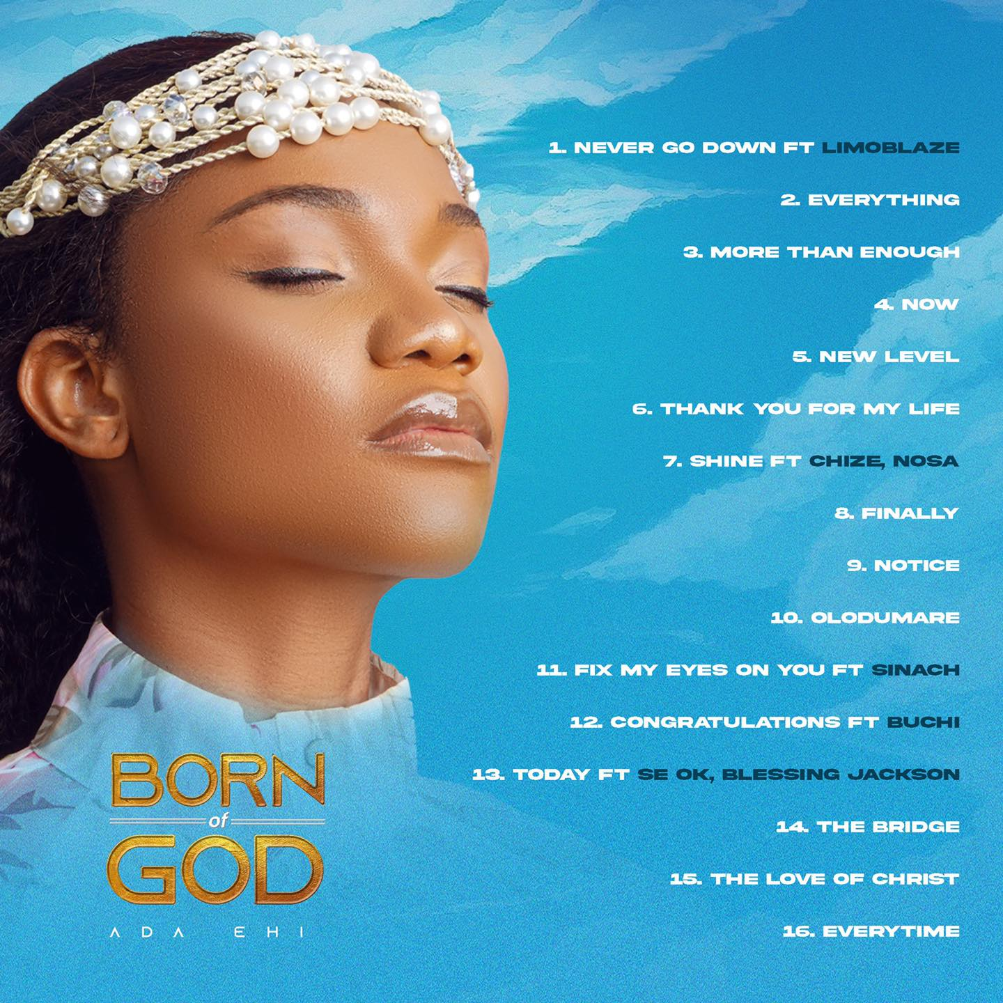Ada Ehi sort, « Born of God ».