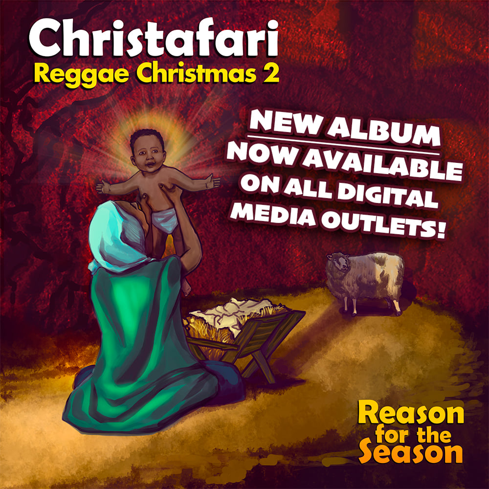 Christafari sort Reggae Christmas 2: Reason for the Season.